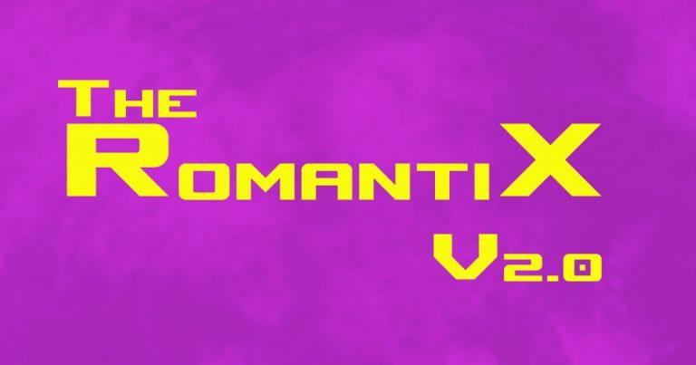 The Romantix V2.0